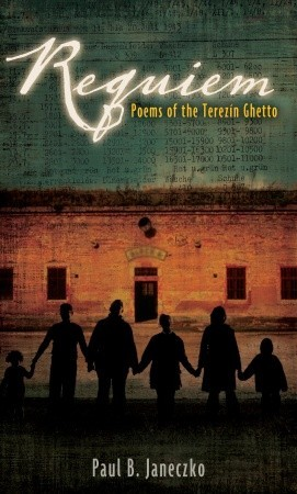Requiem: Poems of the Terezin Ghetto
