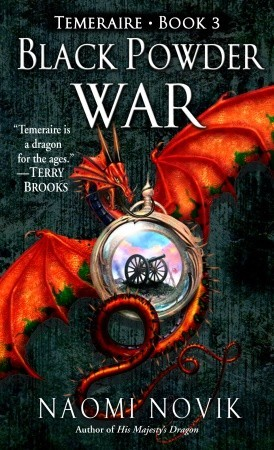 Black Powder War (Temeraire, #3)