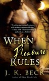 When Pleasure Rules (The Shadow Keepers, #2)