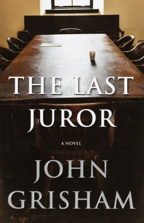 The Last Juror by John Grisham