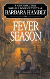 Fever Season (Benjamin January, #2)