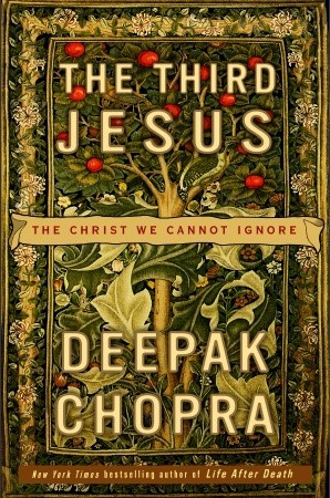 The Third Jesus by Deepak Chopra