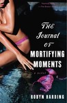 The Journal of Mortifying Moments