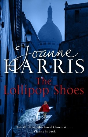 The Lollipop Shoes by Joanne Harris