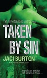 Taken by Sin (Demon Hunters, #4)