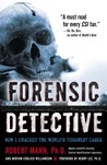 Forensic Detective by Robert Mann