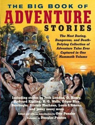 The Big Book of Adventure Stories by Otto Penzler