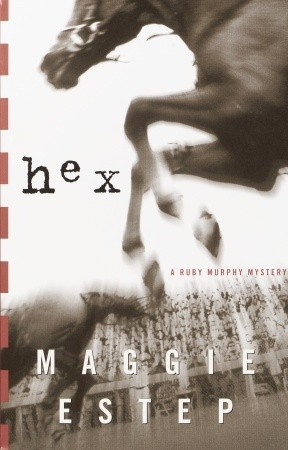Hex by Maggie Estep