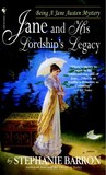 Jane and His Lordship's Legacy (Jane Austen Mysteries, #8)