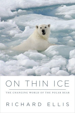 On Thin Ice by Richard Ellis