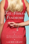The Shiksa Syndrome: A Novel