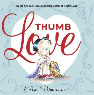 Thumb Love by Elise Primavera