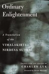 Ordinary Enlightenment: A Translation of the Vimalakirti Nirdesa