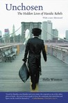Unchosen: The Hidden Lives of Hasidic Rebels