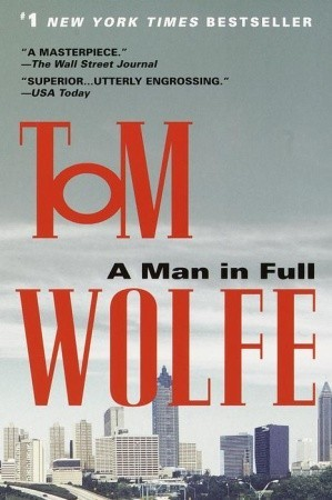 A Man in Full by Tom Wolfe