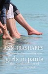 Girls In Pants: The Third Summer of the Sisterhood (Sisterhood, #3)