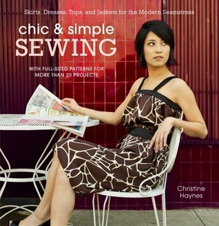 Chic & Simple Sewing by Christine Haynes
