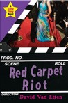 Red Carpet Riot (Likely Story, #3)