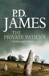 The Private Patient (Adam Dalgliesh, #14)