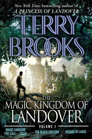 The Magic Kingdom of Landover by Terry Brooks