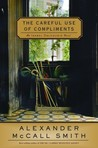 The Careful Use of Compliments (The Isabel Dalhousie Series, #4)