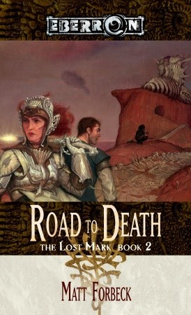 Road to Death by Matt Forbeck