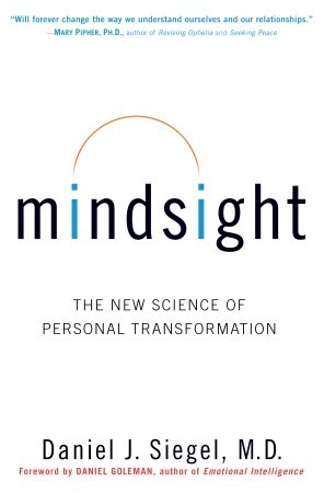mindsight the new science of personal transformation by