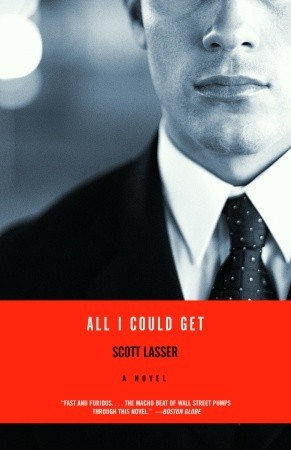 All I Could Get: A Novel