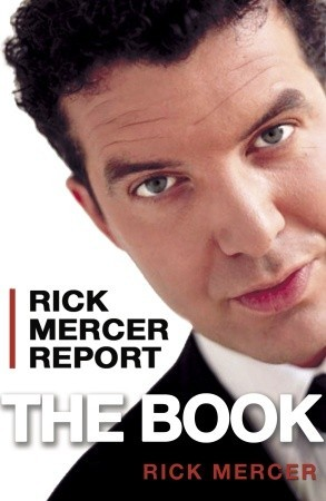 Rick Mercer Report by Rick  Mercer