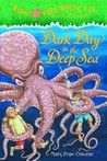 Dark Day in the Deep Sea (Magic Tree House, #39)