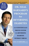 Dr. Neal Barnard's Program for Reversing Diabetes (Random House Large Print (Hardcover))