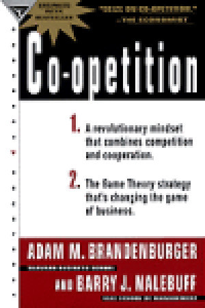 Co-Opetition by Adam M. Brandenburger