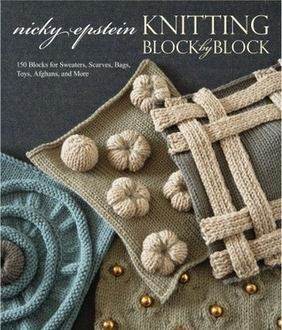 Knitting Block by Block by Nicky Epstein