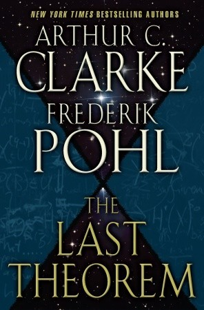 The Last Theorem by Arthur C. Clarke