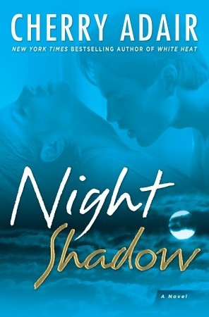 Night Shadow by Cherry Adair