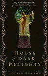 House of Dark Delights (Hidden Grotto, #1)