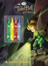 Tinker Bell and the Lost Treasure: A Secret Journey (Color Plus Chunky Crayons)