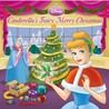 Cinderella's Fairy Merry Christmas (Disney Princess)
