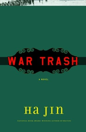 War Trash by Ha Jin
