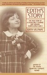 Edith's Story: The True Story of a Young Girl's Courage and Survival During World War II