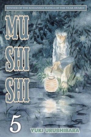 Mushishi, Volume 5 by Yuki Urushibara
