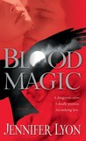 Blood Magic (Wing Slayer Hunters, #1)