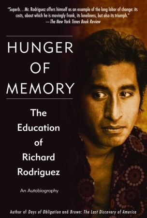 Hunger of Memory by Richard Rodriguez