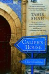 The Caliph's House by Tahir Shah