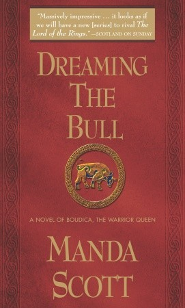 Dreaming the Bull by Manda Scott