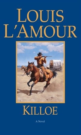 Killoe by Louis L'Amour