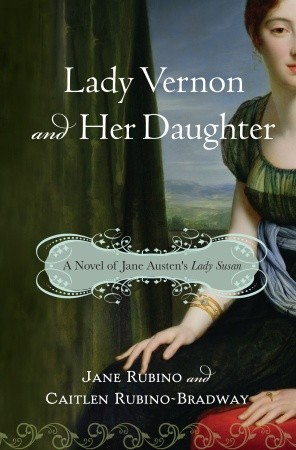 Lady Vernon and Her Daughter by Jane Rubino