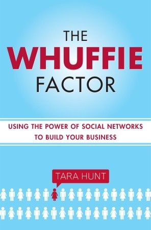 The Whuffie Factor: The 5 Keys for Maxing Social Capital and Winning with Online Communities