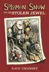 Solomon Snow and the Stolen Jewel