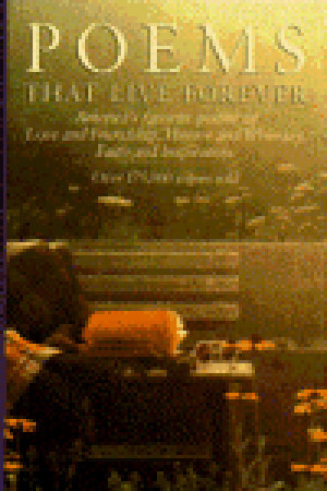Poems That Live Forever by Hazel Felleman